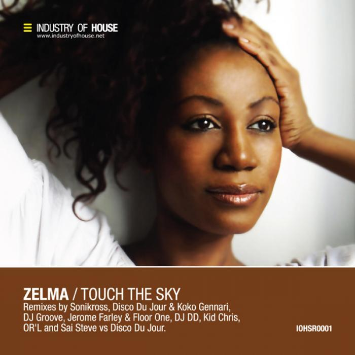 ZELMA - Touch The Sky