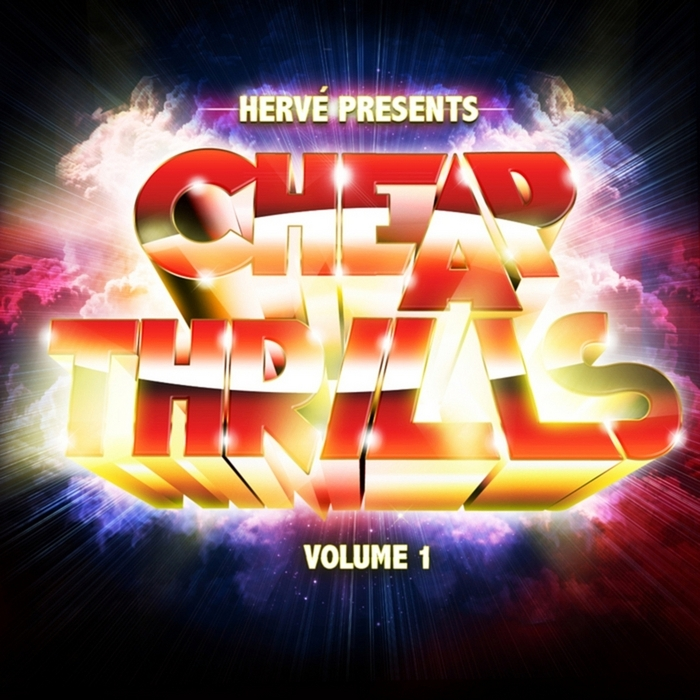 HERVE/VARIOUS - Cheap Thrills Volume 1 (unmixed tracks)