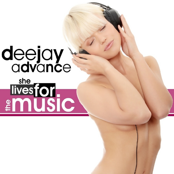 DEEJAY ADVANCE - She Lives For The Music