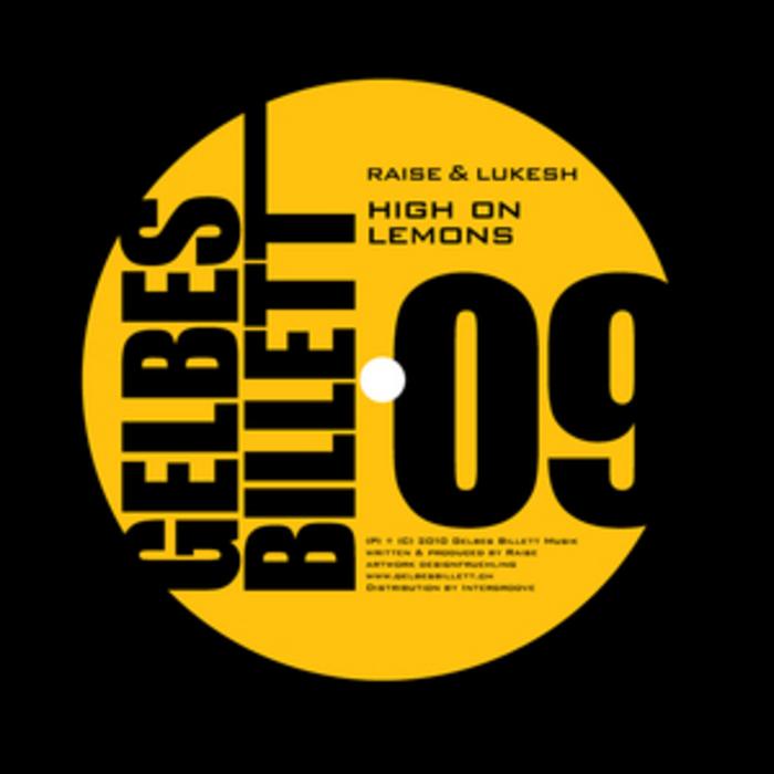 RAISE & LUKESH - High On Lemons