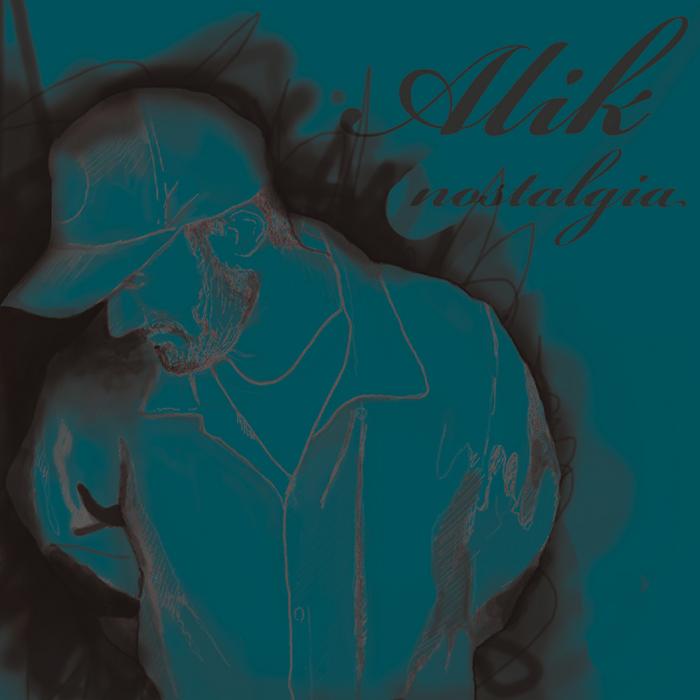 ALIK - Nostalgia EP