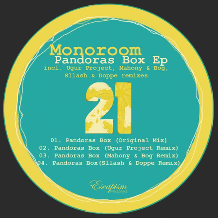 MONOROOM - Pandoras Box EP