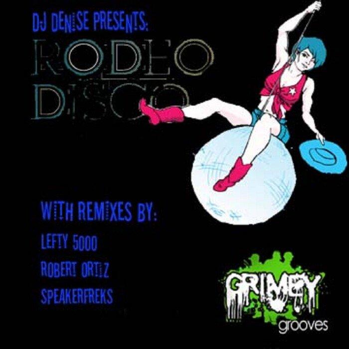 DJ DENISE - Rodeo Disco EP