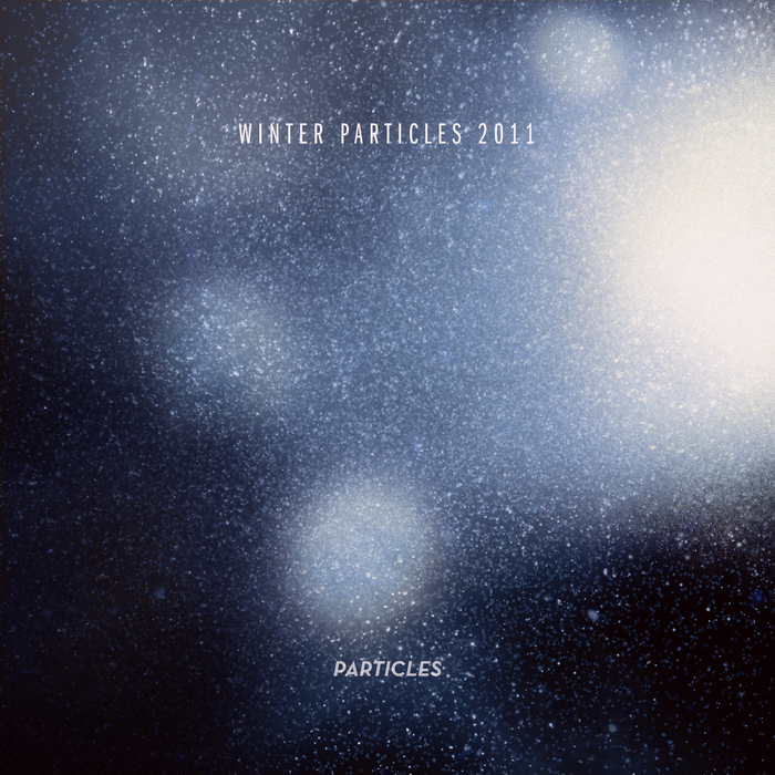 VARIOUS - Winter Particles 2011