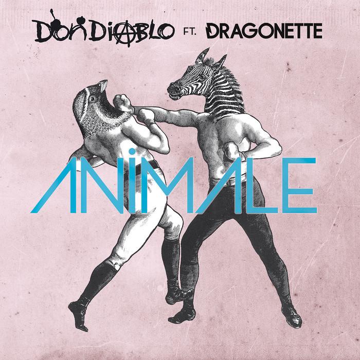 DIABLO, Don feat DRAGONETTE - Animale