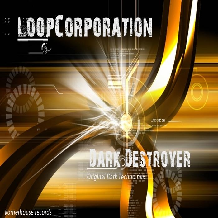 Dark Destroyer by Loop Corporation on MP3, WAV, FLAC, AIFF