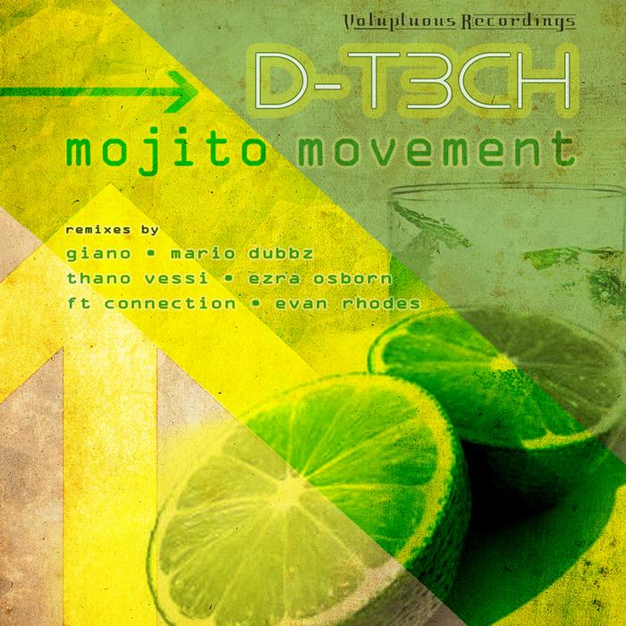 D T3CH - Mojito Movement EP