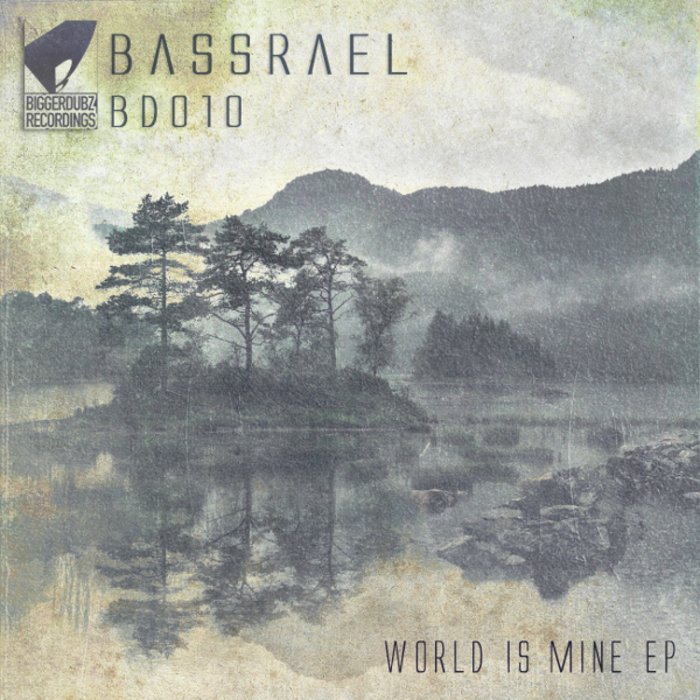 BASSRAEL - World Is Mine EP