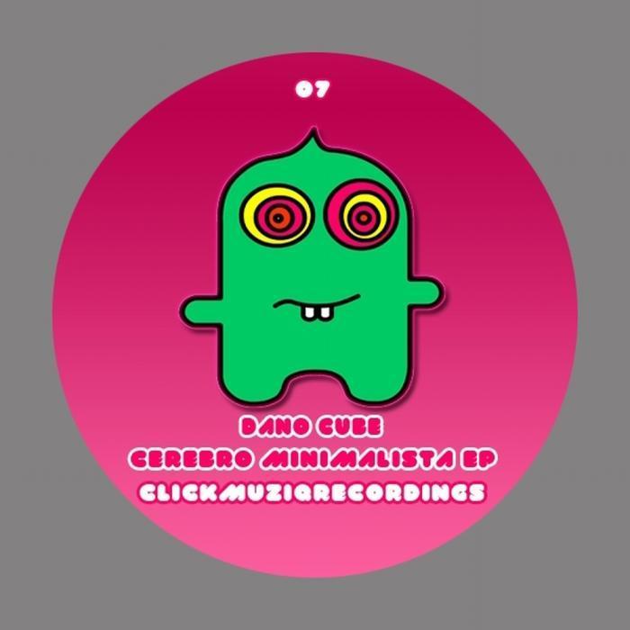 CUBE,  Dano - Cerebro Minimalista EP