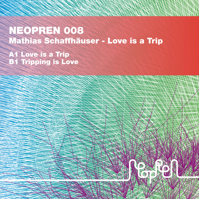 SCHAFFHAUSER, Mathias - Love Is A Trip