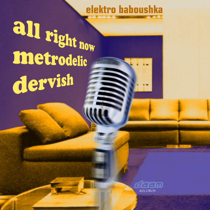 ELEKTRO BABOUSHKA - All Right Now