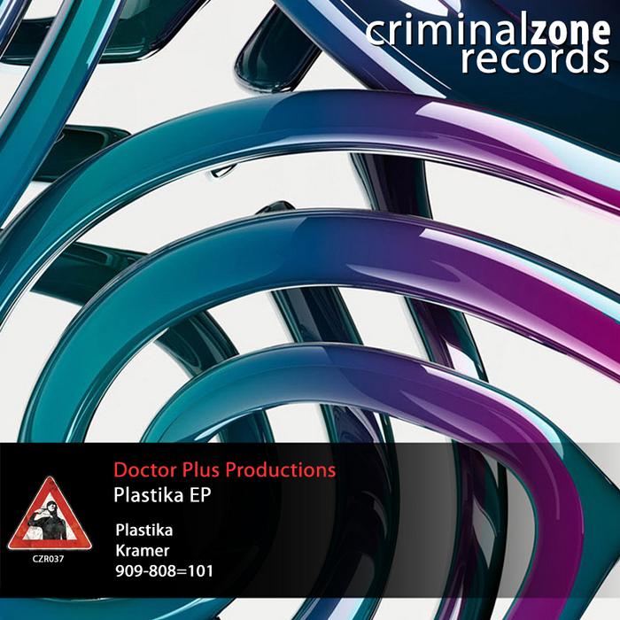 DOCTOR PLUS PRODUCTIONS - Plastika EP