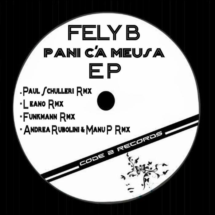FELY B - Pani C'A Meusa EP