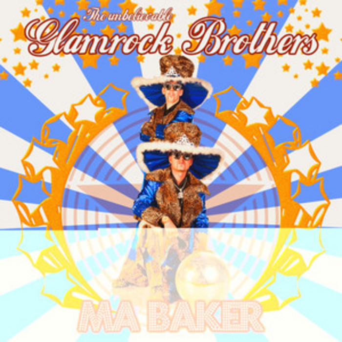 GLAMROCK BROTHERS - Ma Baker