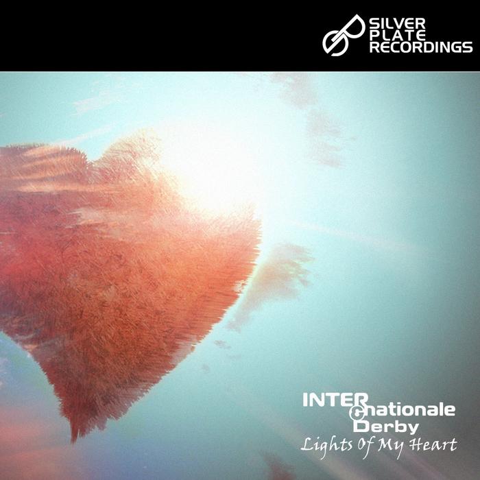 INTERNATIONALE/DERBY - Lights Of My Heart