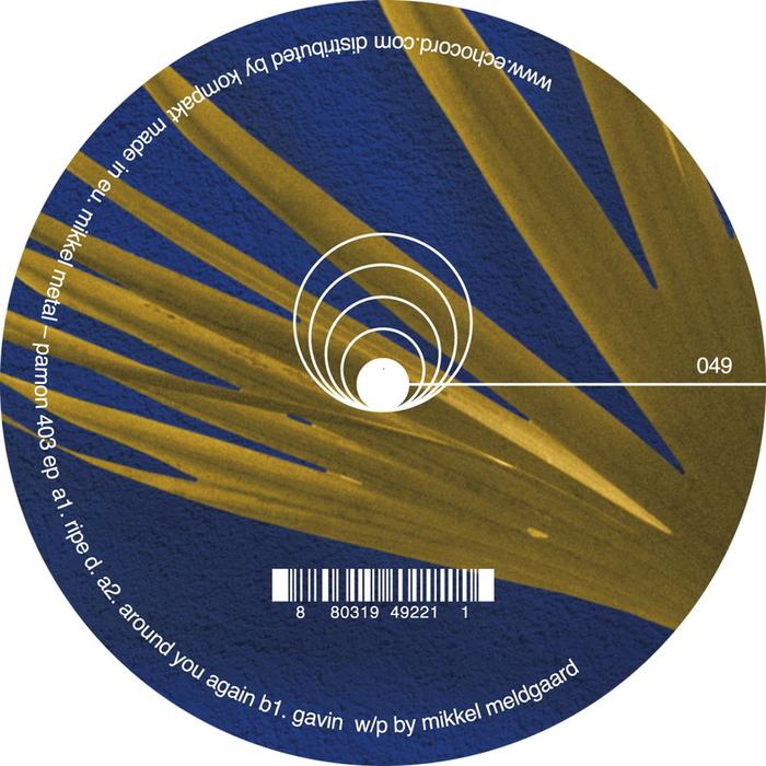MIKKEL METAL - Pamon 403 EP