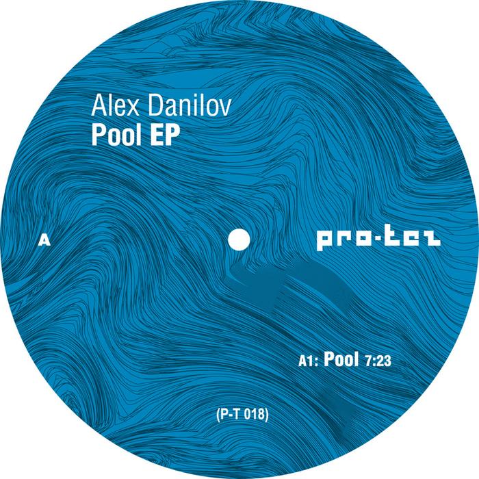 DANILOV, Alex - Pool EP