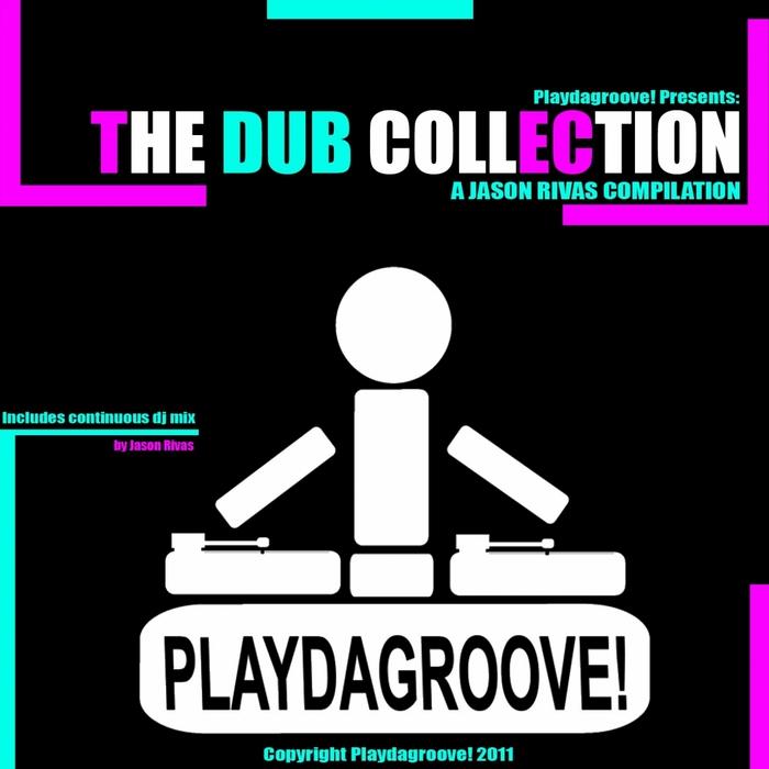 RIVAS, Jason - The Dub Collection