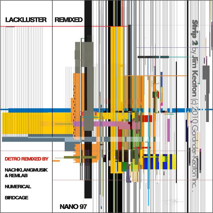 LACKLUSTER - Remixed