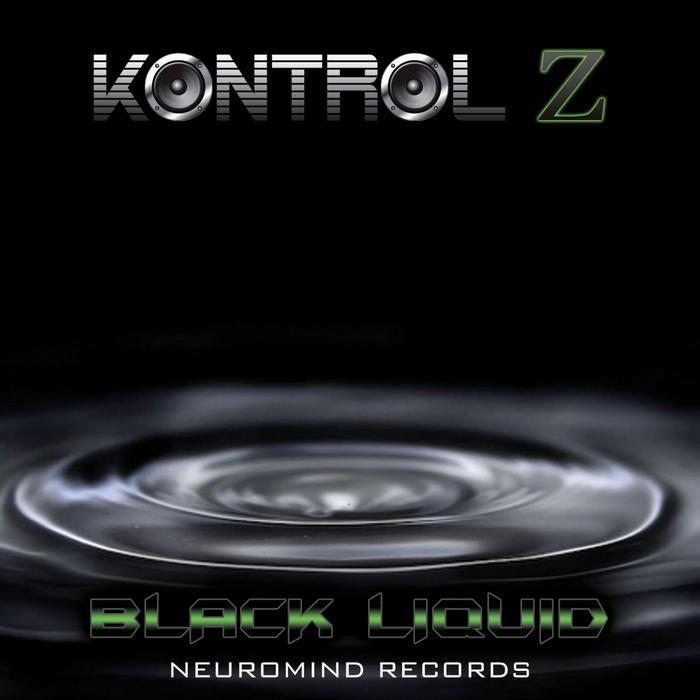 KONTROL Z - Black Liquid