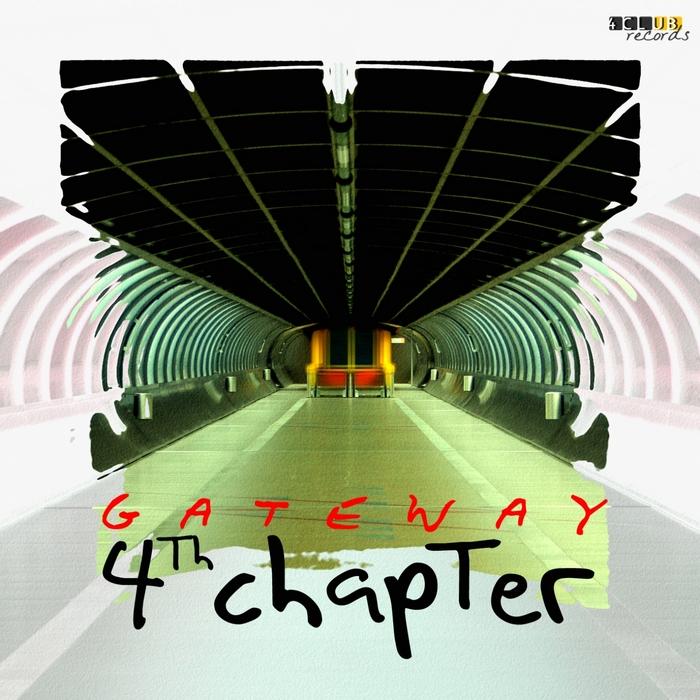 4TH CHAPTER - Gateway