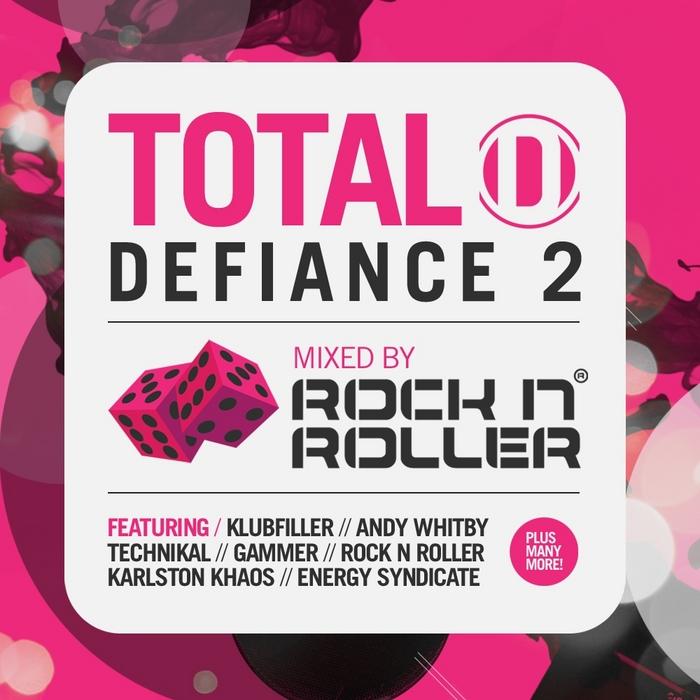 ROCK N ROLLER/VARIOUS - Total Defiance 2 (mixed by Rock N Roller)