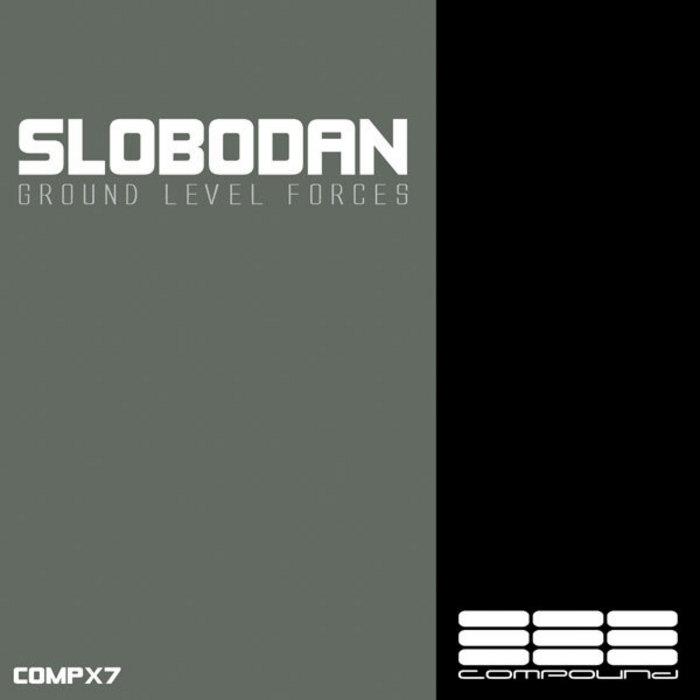 SLOBODAN - Ground Level Forces