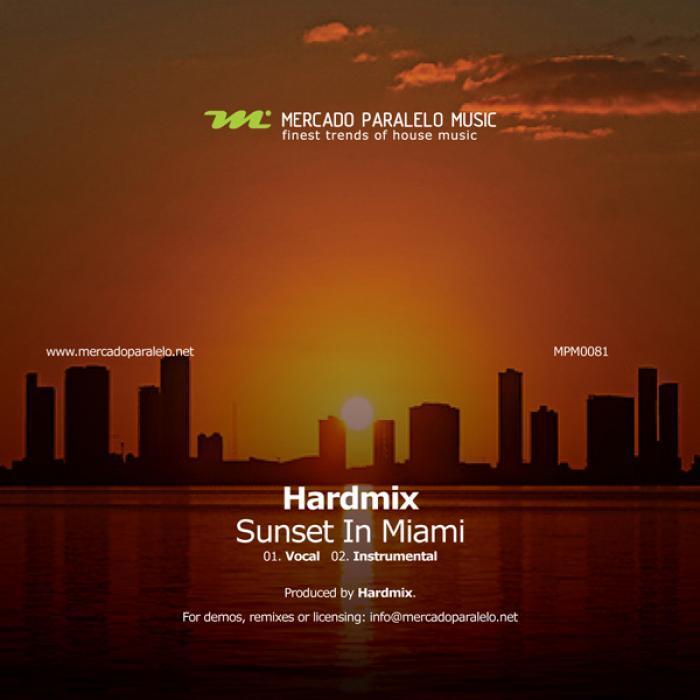HARDMIX - Sunset In Miami