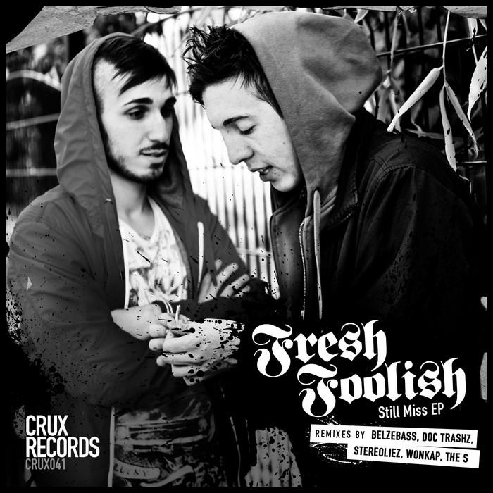 FRESH FOOLISH - Still Miss EP