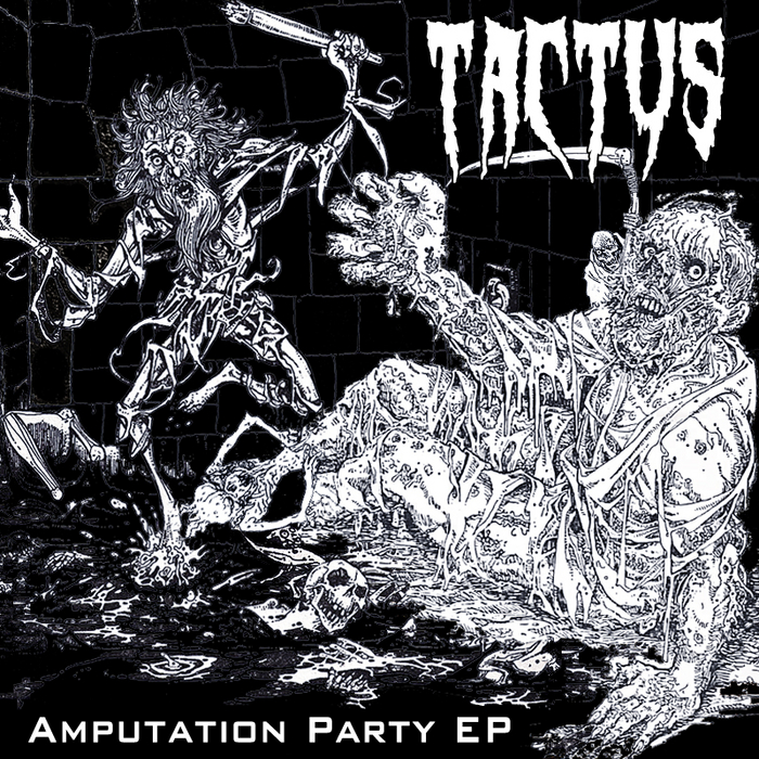 TACTUS - Amputation Party EP