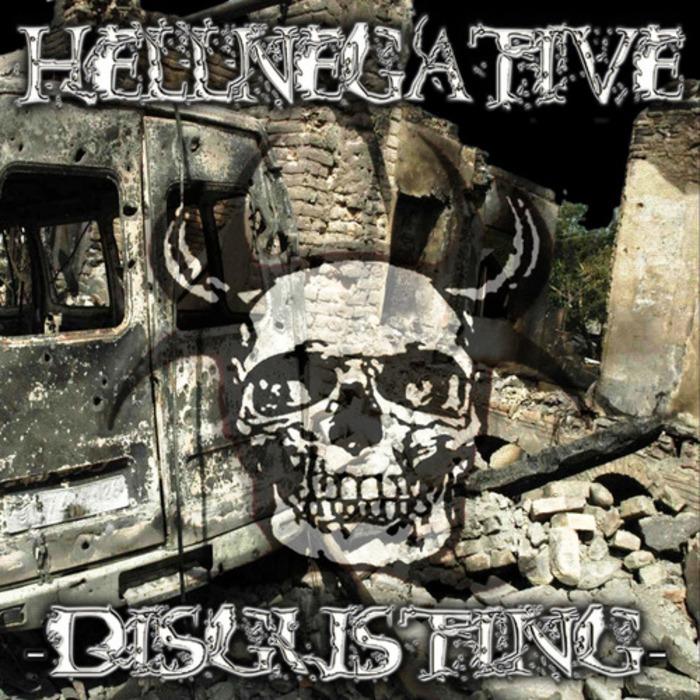 HELLNEGATIVE - Disgusting