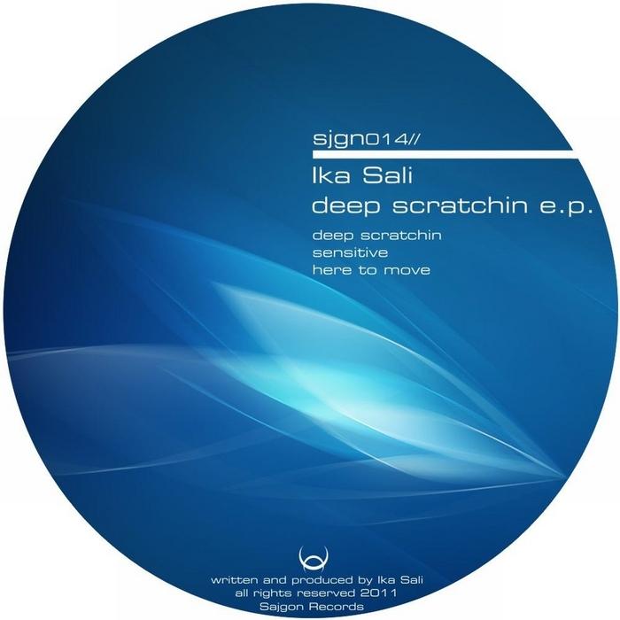IKA SALI - Deep Scratchin EP