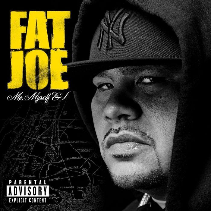 FAT JOE - Me Myself & I