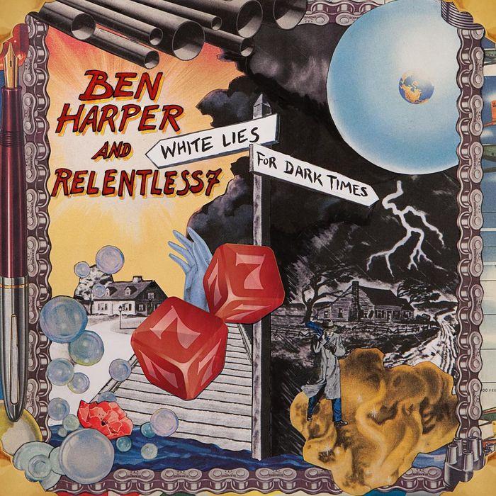 BEN HARPER & THE RELENTLESS 7 - White Lies For Dark Times