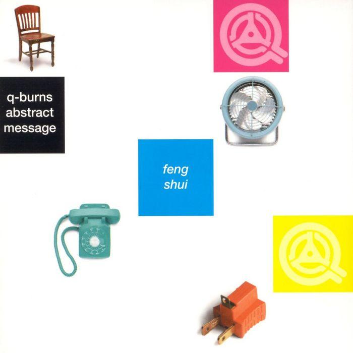 Q-BURNS ABSTRACT MESSAGE - Feng Shui