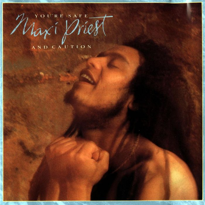 MAXI PRIEST - You're Safe