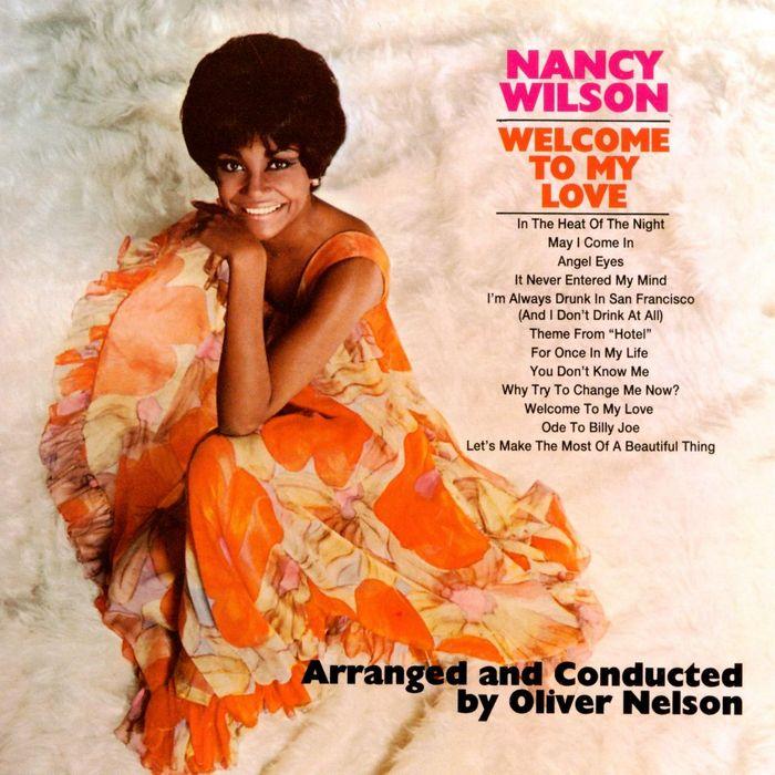 NANCY WILSON - Welcome To My Love