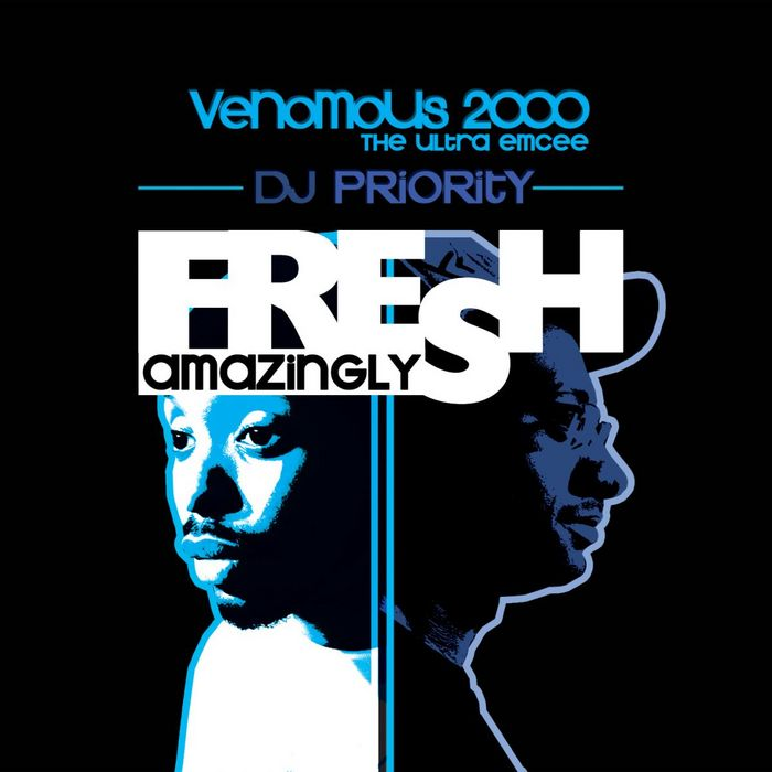 VENOMOUS 2000 THE ULTRA EMCEE - Fresh, Amazingly (Explicit)