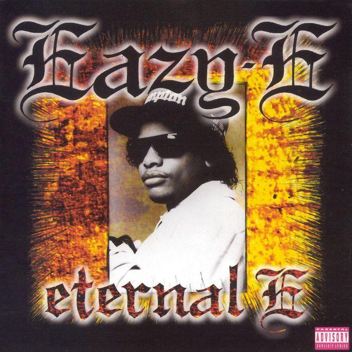 EAZY-E - Eternal E (Explicit)