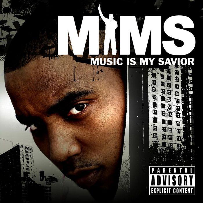 MIMS - Music Is My Savior (Explicit)