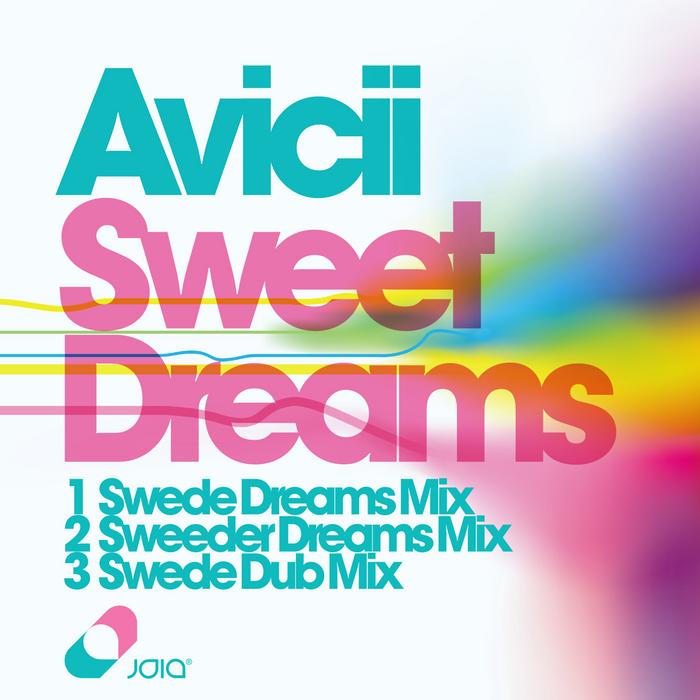 AVICII - Sweet Dreams