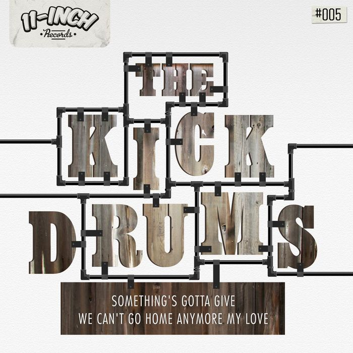 KICKDRUMS, The - Something's Gotta Give EP