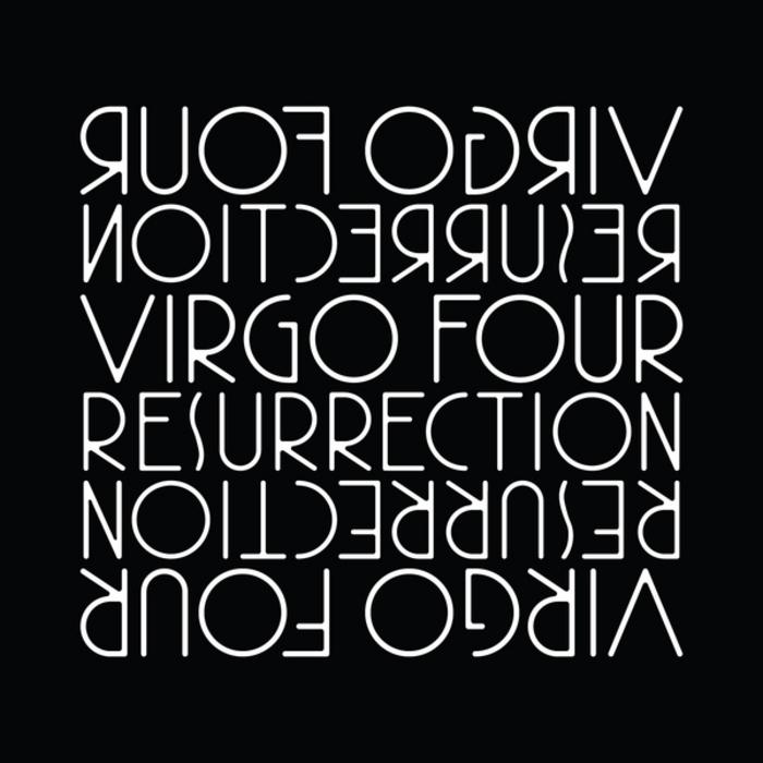 VIRGO FOUR - Resurrection