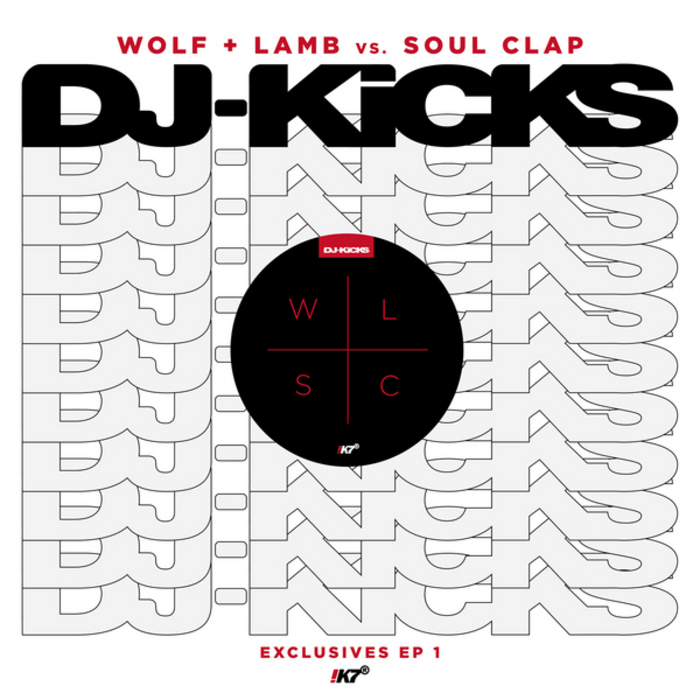 WOLF & LAMB vs SOUL CLAP - DJ-KiCKS Exclusives EP 1