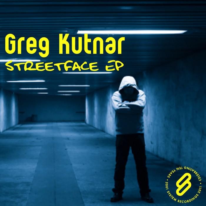 KUTNAR, Greg - Streetface EP