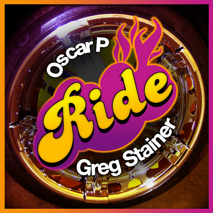 OSCAR P/GREG STAINER - Ride