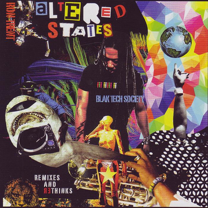 TRENT, Ron - Altered States Blak Tech Society (remixes & rethinks)
