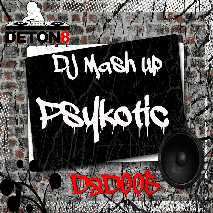 DJ MASH UP - Psykotic