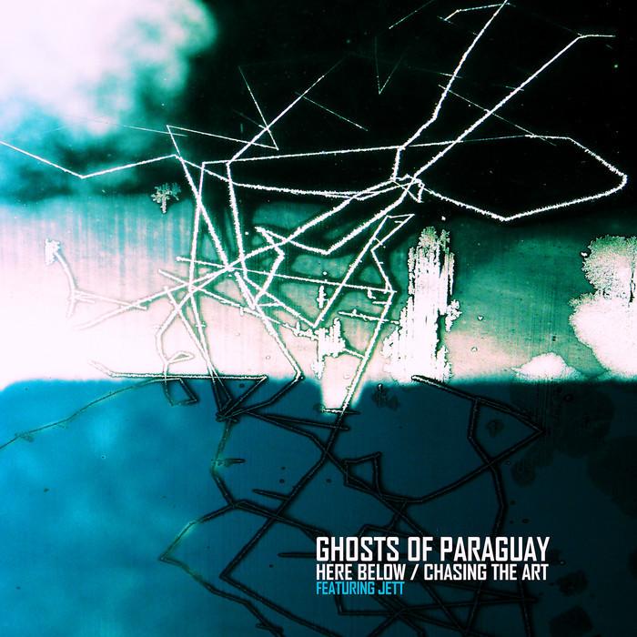 GHOSTS OF PARAGUAY - Here Below