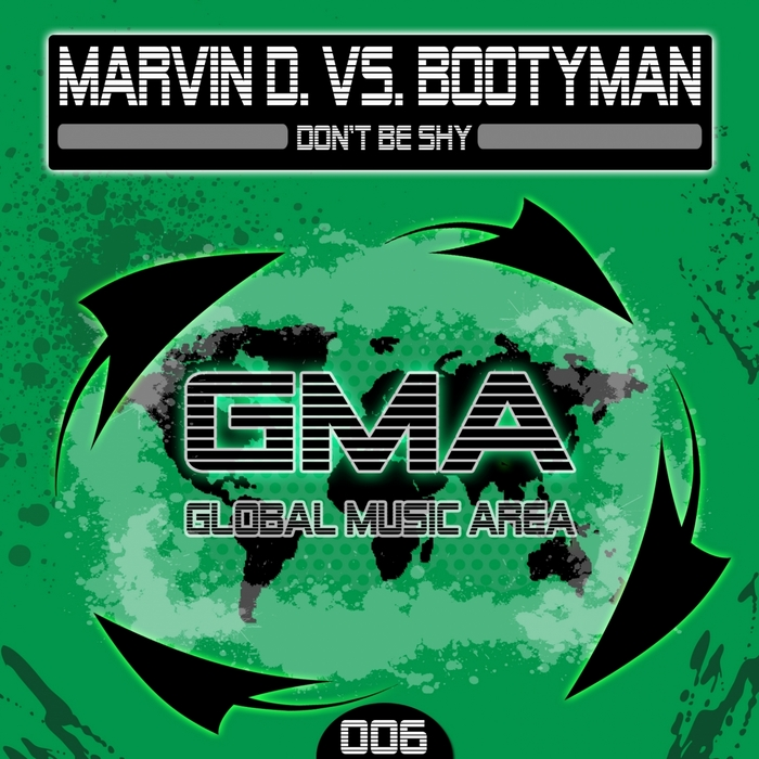 MARVIN D/BOOTYMAN - Don't Be Shy